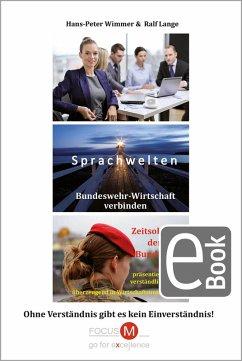 Sprachwelten Bundeswehr-Wirtschaft verbinden (eBook, PDF) - Wimmer, Hans-Peter; Lange, Ralf