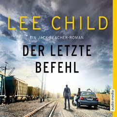 Der letzte Befehl / Jack Reacher Bd.16 (MP3-Download) - Child, Lee