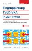 Eingruppierung TVöD-VKA in der Praxis (eBook, PDF)