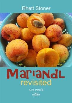 Mariandl revisited (eBook, ePUB) - Stoner, Rhett