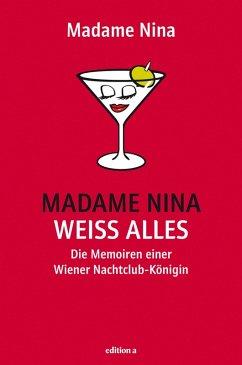 Madame Nina weiß alles (eBook, ePUB) - Janousek, Nina
