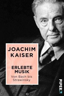 Erlebte Musik. Von Bach bis Strawinsky (eBook, ...