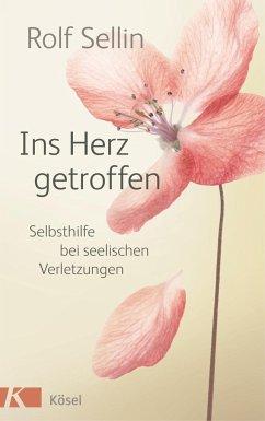Ins Herz getroffen (Mängelexemplar) - Sellin, Rolf