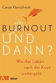 Burnout - und dann? (Mängelexemplar)