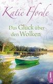 Das Glück über den Wolken (eBook, ePUB)