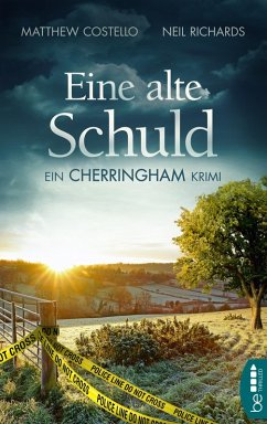 Eine alte Schuld (eBook, ePUB) - Richards, Neil; Costello, Matthew