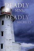 Deadly Sins, Deadly Secrets (A Sidra Smart Mystery, #2) (eBook, ePUB)
