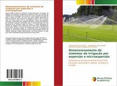 Dimensionamento de sistemas de irrigação por aspersão e microaspersão