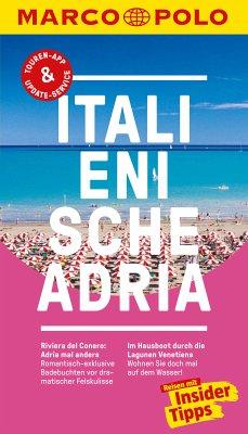 MARCO POLO Reiseführer Italienische Adria (eBook, PDF) - Dürr, Bettina
