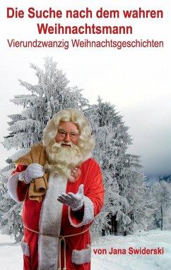 Die Suche nach dem wahren Weihnachtsmann
