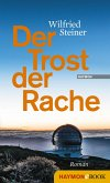 Der Trost der Rache (eBook, ePUB)