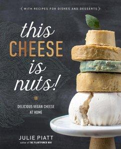 This Cheese is Nuts! (eBook, ePUB) - Piatt, Julie