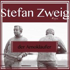 9788711779941 - Zweig, Stefan: Der Amokläufer (Ungekürzt) (MP3-Download) - Bog
