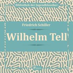 9788711780831 - Schiller, Friedrich: Wilhelm Tell (Ungekürzt) (MP3-Download) - Kitabu
