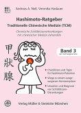 Hashimoto-Ratgeber Traditionelle Chinesische Medizin
