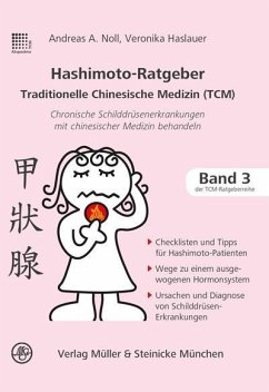 Hashimoto-Ratgeber Traditionelle Chinesische Medizin - Noll, Andreas; Haslauer, Veronika