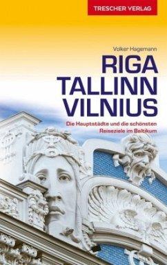 Riga, Tallinn, Vilnius
