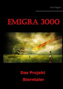 Emigra 3000 - Wagner, Uwe