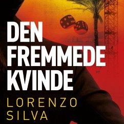 9788711782682 - Silva, Lorenzo: Den fremmede kvinde (uforkortet) (MP3-Download) - Bog