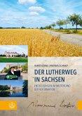 Der Lutherweg in Sachsen (eBook, PDF)