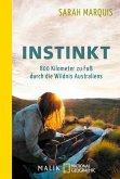 Instinkt - 800 Kilometer zu Fuß durch die Wildnis Australiens (eBook, ePUB)