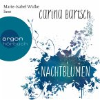 Nachtblumen (Gekürzte Lesung) (MP3-Download)