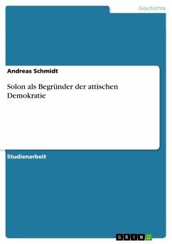 Solon als Begründer der attischen Demokratie (eBook, PDF)