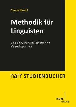 Methodik für Linguisten (eBook, PDF) - Meindl, Claudia