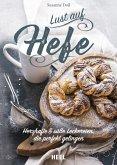 Lust auf Hefe (eBook, ePUB)