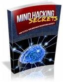 Mind Hacking Secrets (eBook, PDF)