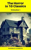 The Horror in 10 Classics vol1 (Phoenix Classics) : The King in Yellow, The Lost Stradivarius, The Yellow Wallpaper, The Legend of Sleepy Hollow, The Turn of the Screw, Carmilla, The Raven, Frankenstein, Strange Case of Dr Jekyll and Mr Hyde, Dracula (eBook, ePUB)