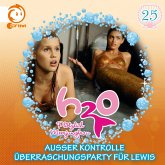 25: Außer Kontrolle / Überraschungsparty für Lewis (MP3-Download)