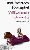 Willkommen in Amerika (eBook, ePUB)