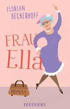 Frau Ella (eBook, ePUB) - Beckerhoff, Florian