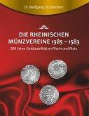 Die rheinischen Münzvereine 1385 1583