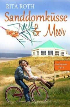 Sanddornküsse & Meer - Roth, Rita
