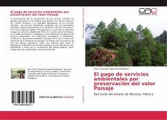 El pago de servicios ambientales por preservación del valor Paisaje