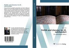 Politik und Literatur im 20. Jahrhundert
