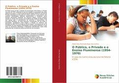 O Público, o Privado e o Ensino Fluminense (1954-1970)
