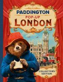 Paddington Pop-Up London: Movie Tie-In: Collector's Edition