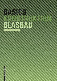 Basics Glasbau (eBook, ePUB) - Achilles, Andreas; Achilles, Diane