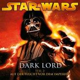 Dark Lord - Teil 2: Auf der Flucht vor dem Imperium (MP3-Download)