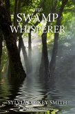 The Swamp Whisperer (A Sidra Smart Mystery, #4) (eBook, ePUB)