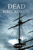 Dead Wreckoning (A Sidra Smart Mystery, #3) (eBook, ePUB)