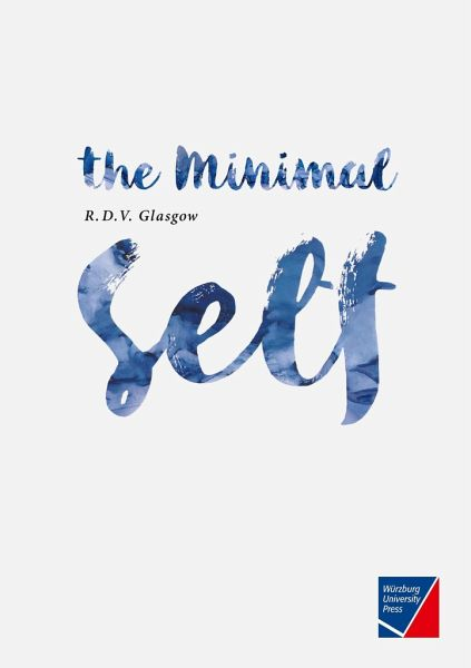 The Minimal Self - Glasgow, Rupert