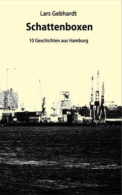 Schattenboxen - Gebhardt, Lars