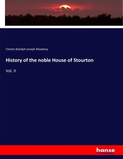 History of the noble House of Stourton