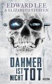 Dahmer ist nicht tot