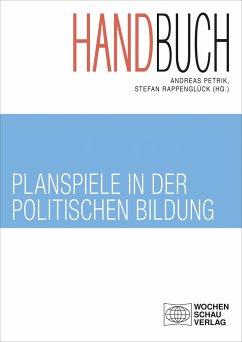 Handbuch Planspiele in der politischen Bildung