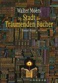 Die Stadt der Träumenden Bücher / Zamonien Bd.4